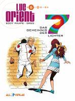 Luc Orient # 06 - Das Geheimnis der 7 Lichter