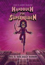 Handbuch für Superhelden, Das - Teil 4
