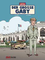 Abenteuer von Jacques Gibrat, Die (07) - Der grosse Gaby