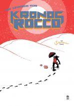 Legende von Kronos Rocco, Die