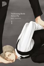 Twittering Birds never fly Bd. 01