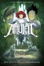 Amulett # 04 - Die letzte Ratsversammlung