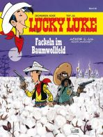 Lucky Luke (HC) Bd. 99 - Fackeln im Baumwollfeld - Neuauflage