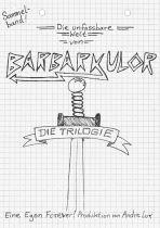 Barbarkulor - Die unfassbare Welt von Barbarkulor