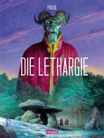 Lethargie, Die