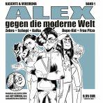 ALEX gegen die moderne Welt # 01