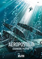 Aeropostale - Legendäre Piloten # 04