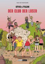 Stig & Tilde (03 von 3) - Der Club der Loser