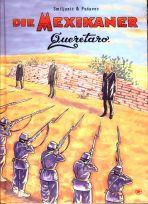 Mexikaner, Die (5 von 5) - Qucerétaro