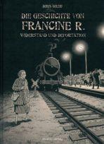 Geschichte von Francine R., Die