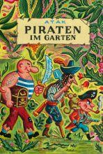 Piraten im Garten (Bilderbuch von Atak)
