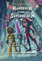 Handbuch für Superhelden, Das - Teil 6