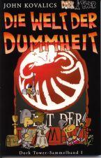 Dork Tower Sammelband I - Die Welt der Dummheit