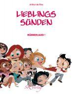 LieblingsSünden # 02 - Männerjagd!