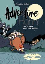 Adventure Huhn (02) - Das dunkle Herz des Waldes