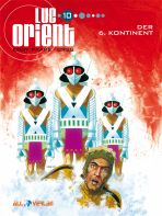 Luc Orient # 10 (von 18) - Der 6. Kontinent