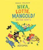 Nika, Lotte, Mangold! - Weiter geht's
