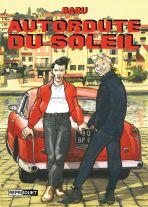 Autoroute Du Soleil (Reprodukt)