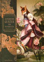 Lacombe: Japanische Geister und Naturwesen (Illustriertes Buch)