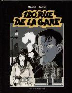 Nestor Burma - 120, Rue de la Gare - Gesamtausgabe