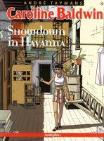 Caroline Baldwin # 04 - Showdown in Havanna