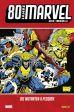 80 Jahre Marvel: Die 1990er - Die Mutanten-X-Plosion