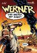 Werner # 08 - Wer bremst hat Angst